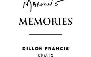 Maroon 5 - Memories (Dillon Francis Remix)